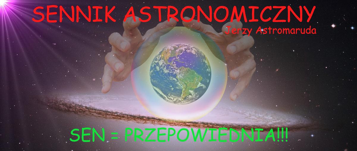 Sennik Astronomiczny Astrofan